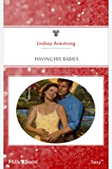 Having His Babies (Expecting! Book 11) Kindle Edition