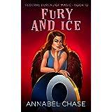 Fury and Ice (Federal Bureau of Magic Cozy Mystery Book 10)