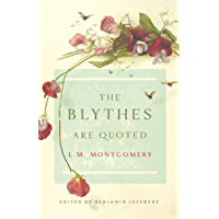 The Blythes Are Quoted (English Edition)