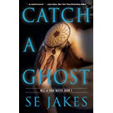 Catch a Ghost (Hell or High Water Book 1)