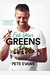 Eat Your Greens Kindle Edition