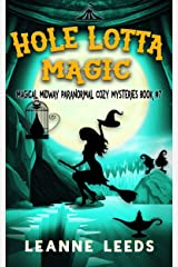 Hole Lotta Magic (Magical Midway Paranormal Cozy Mysteries Book 7) Kindle Edition