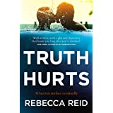 Truth Hurts: A captivating, breathless read
