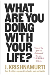 What Are You Doing With Your Life? Kindle Edition