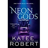 Neon Gods: A Scorchingly Hot Modern Retelling of Hades and Persephone (Dark Olympus Book 1)