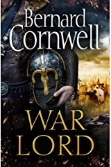 War Lord: The No.1 Sunday Times bestseller, the epic new historical fiction book for 2020 (The Last Kingdom Series, Book 13) Kindle Edition