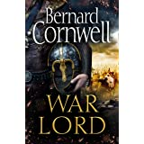 War Lord: The No.1 Sunday Times bestseller, the epic new historical fiction book for 2020 (The Last Kingdom Series, Book 13)
