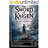The Sword of Kaigen: A Theonite War Story (the Theonite Series)