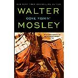 Gone Fishin': An Easy Rawlins Novel: 6