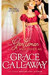 The Gentleman Who Loved Me (Heart of Enquiry Book 6) Kindle Edition