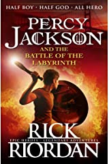 Percy Jackson and the Battle of the Labyrinth (Book 4) (Percy Jackson And The Olympians) Kindle Edition