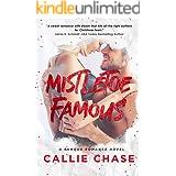 Mistletoe Famous (Famous Series)