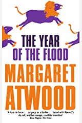 The Year Of The Flood (The Maddaddam Trilogy Book 2) Kindle Edition