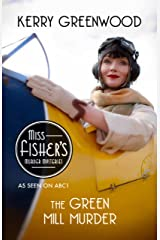 The Green Mill Murder: Phryne Fisher's Murder Mysteries 5 Kindle Edition