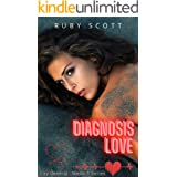 Diagnosis Love: A Lesbian Medical Romance (City General: Medic 1 Series Book 4)