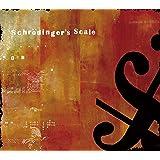 シュレーディンガーズ・スケール CD