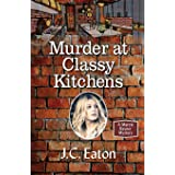 Murder at Classy Kitchens