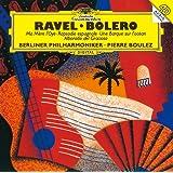 ラヴェル: 《マ・メール・ロワ》、スペイン狂詩曲、ボレロ 他