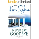 Never Say Goodbye (A Brothers Montgomery Book Book 1)