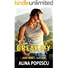 Don't Break My Heart (Just Don't Book 9)