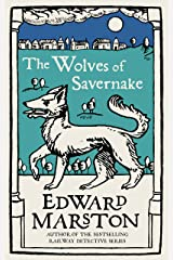 The Wolves of Savernake: A gripping medieval mystery from the bestselling author (Domesday series Book 1) Kindle Edition