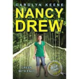 Green with Envy: Book Two in the Eco Mystery Trilogy (Nancy Drew (All New) Girl Detective 40)