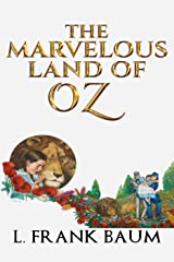 The Marvelous Land of Oz Kindle Edition