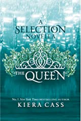 The Queen (The Selection) (The Selection Series) Kindle Edition