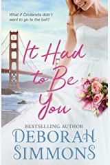 It Had to Be You Kindle Edition