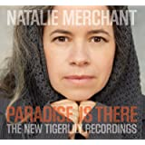 Paradise Is There New Tigerlily Recordings