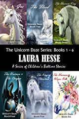 The Unicorn Daze Series: Books 1 - 6: A Series of Children's Bedtime Stories Kindle Edition