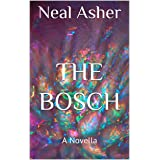 The Bosch: A Novella (Far Future Polity) (English Edition)