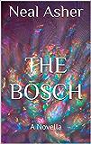 The Bosch: A Novella (Far Future Polity) (English Edition)