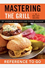 Mastering the Grill: Reference to Go Kindle Edition