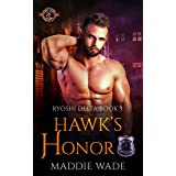 Hawk's Honor (Police and Fire: Operation Alpha) (Ryoshi Delta Book 3)
