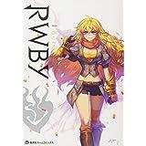 RWBY OFFICIAL MANGA ANTHOLOGY Vol.4 I Burn (集英社ホームコミックス)