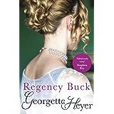 Regency Buck: Gossip, scandal and an unforgettable Regency romance (Alastair-Audley Book 3)