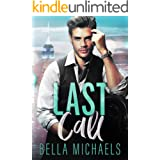 Last Call: A Forbidden Office Romance (Boys of Bridgewater Book 1)