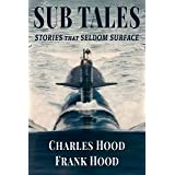 Sub Tales: Stories That Seldom Surface