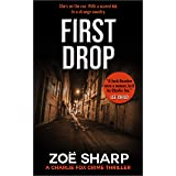 FIRST DROP: #04: Charlie Fox crime mystery thriller series