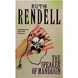 The Speaker Of Mandarin: (A Wexford Case) (Inspector Wexford series Book 12)