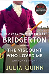 Viscount Who Loved Me: Bridgerton (Bridgertons, 2) マスマーケット