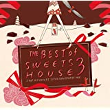 THE BEST of SWEETS HOUSE 3~J-POP HIT COVERS SUPER NON-STOP DJ MIX~