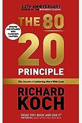 THE 80/20 PRINCIPLE ( Updated 20th Anniversary Edtn.) [Paperback] [Jan 01, 2017] RICHARD KOCH ペーパーバック