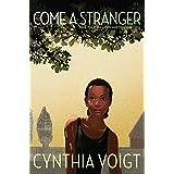 Come a Stranger (The Tillerman Cycle Book 5)