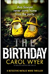 The Birthday: An absolutely gripping crime thriller (Detective Natalie Ward Book 1) Kindle Edition
