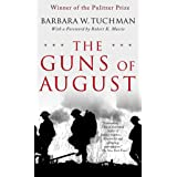 The Guns of August: Winner of the Pulitzer Prize: The Pulitzer Prize-Winning Classic about the Outbreak of World War I