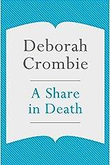 A Share in Death: A Kincaid and James Mystery 1 Kindle Edition
