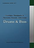 commmons: schola vol.5 Yukihiro Takahashi & Haruomi Hosono Selections:Drums & Bass commmons schola