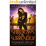 Shadows & Surrender: A Snarky Urban Fantasy Detective Series (The Jezebel Files Book 3)
